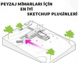 Peyzaj Mimarları için En iyi Sketchup Pluginleri