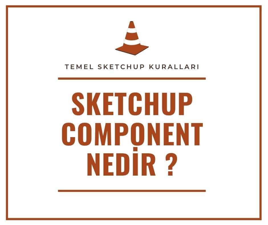 Sketchup component nedir